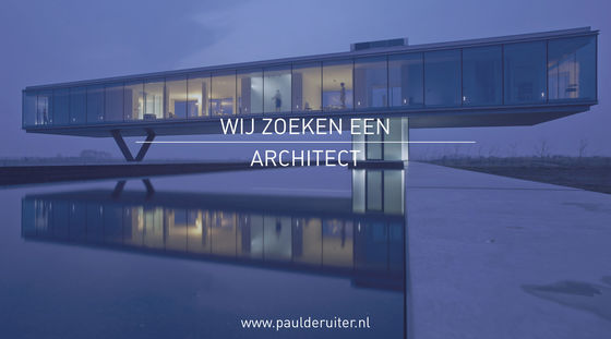 Paul de Ruiter Architects zoekt architect